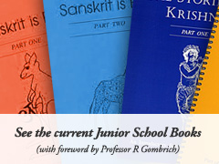 See the current Junior School Books (with foreword by Professor R Gombrich)